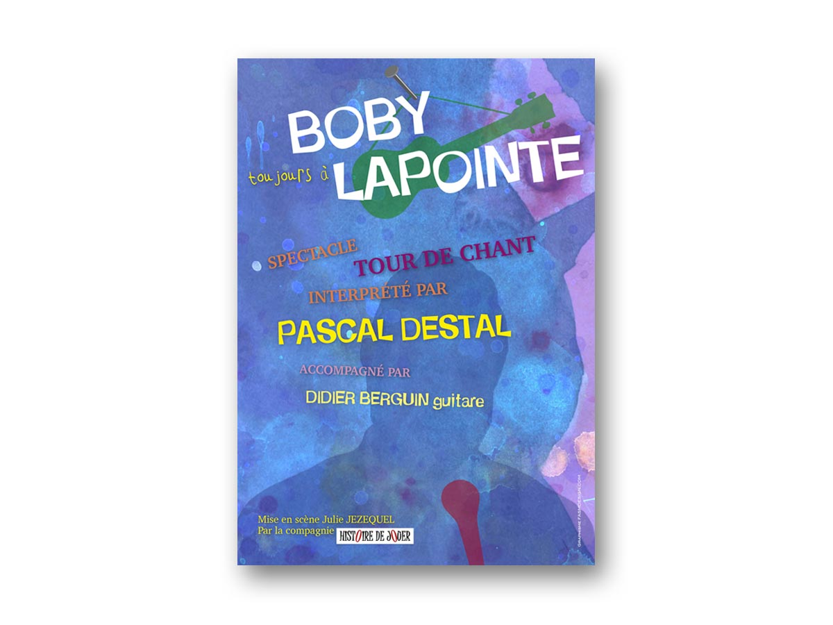 fasmdesign.com affiche Bobby Lapointe - Pascal Destal